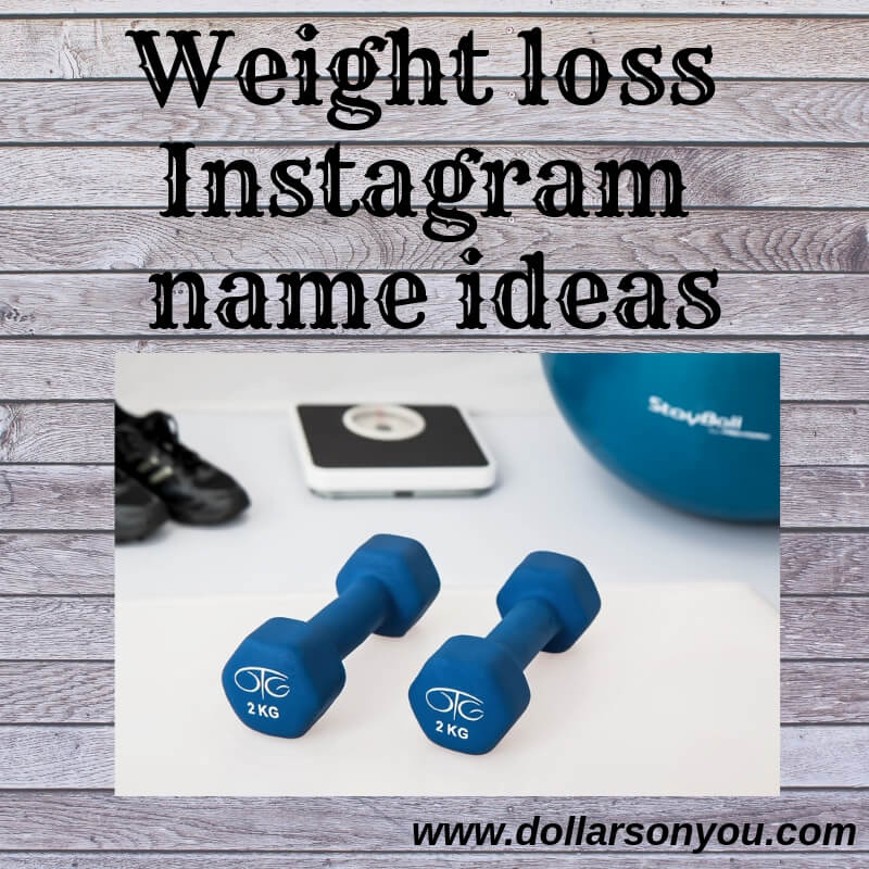 weight loss instagram name ideas