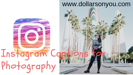 Instagram Captions for Photography
