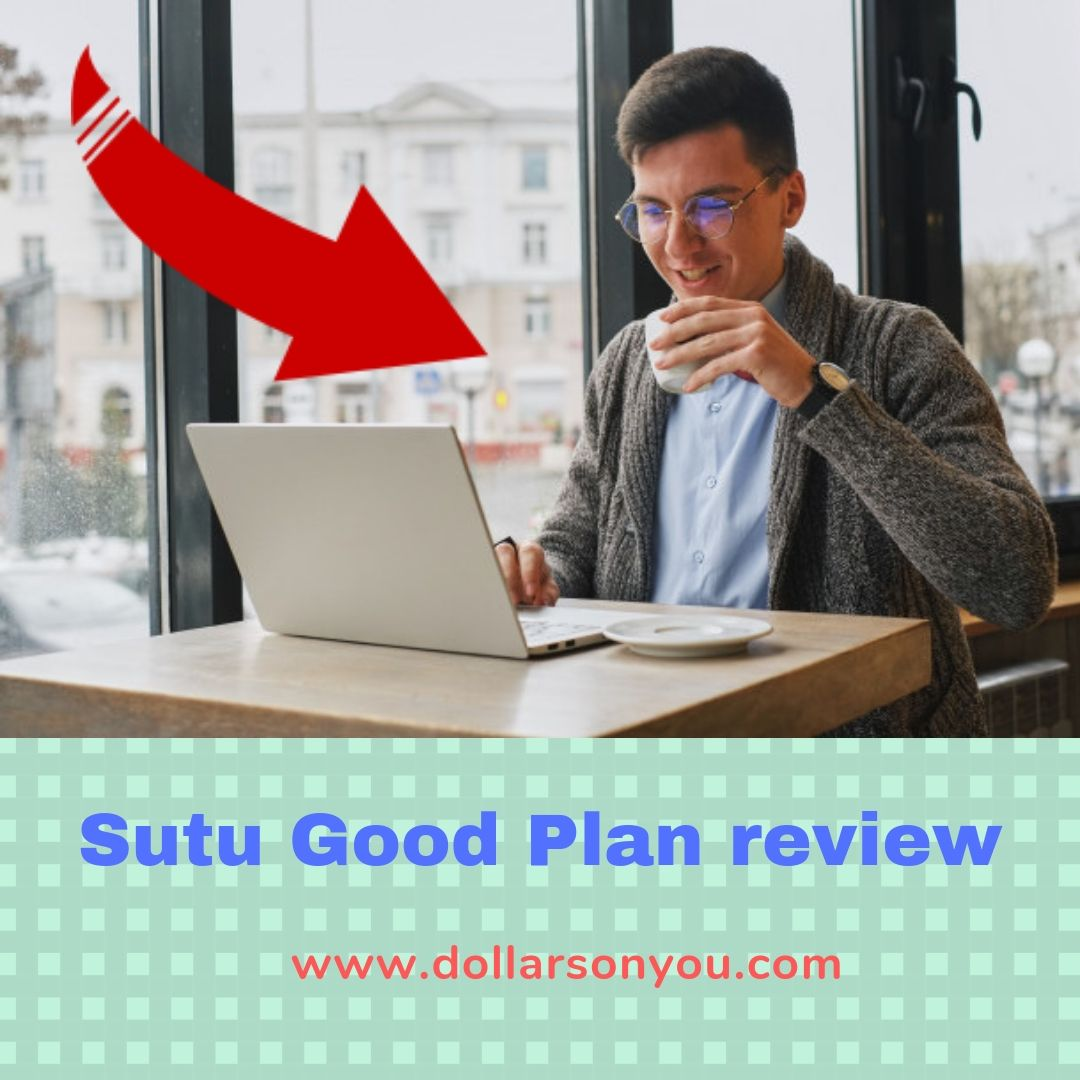 sutu good plan review