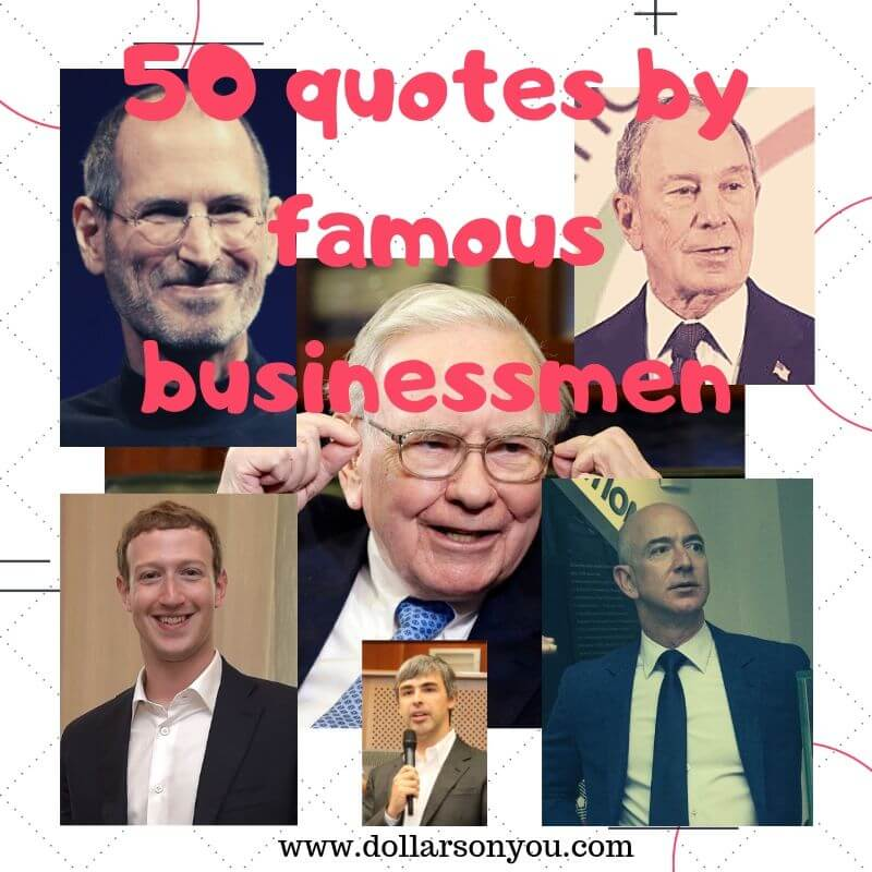 50 quotes by famous businessmen
